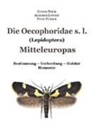 Die Oecophoridae s.l. Mitteleuropas